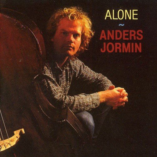 Razones para el jazz. Un disco: Anders Jormin: Alone (Dragon Records, 1991) [490]